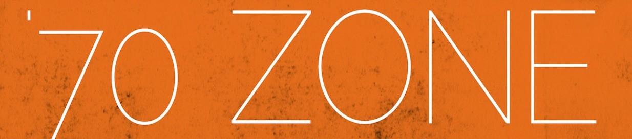 '70 Zone